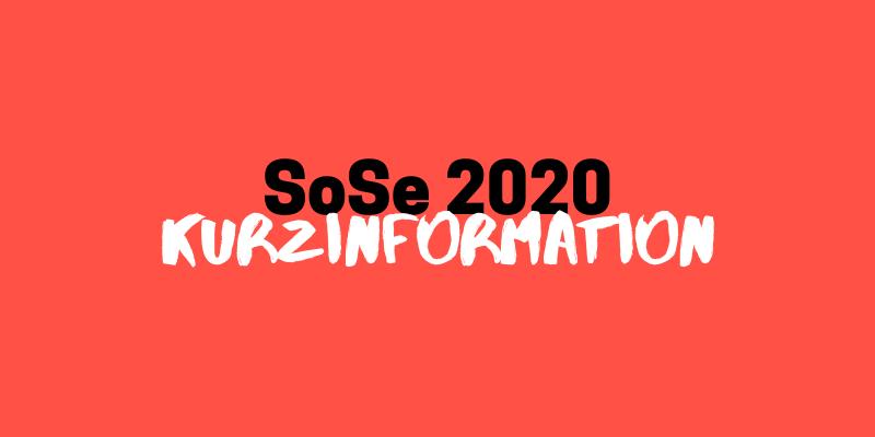 Kurzinformation zum SoSe 2020 // Update vom 08.05.2020