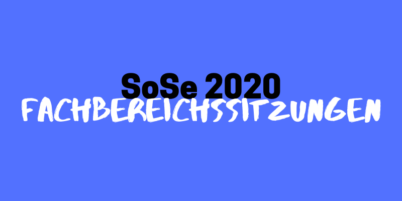 Fachbereichssitzungen im Sommersemester 2020