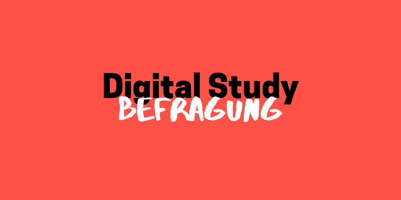 Digital Study // Befragung