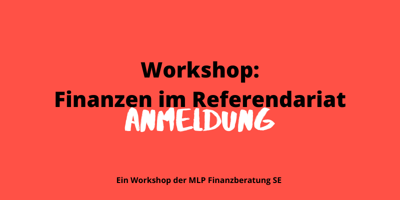 Workshop // Finanzen im Referendariat