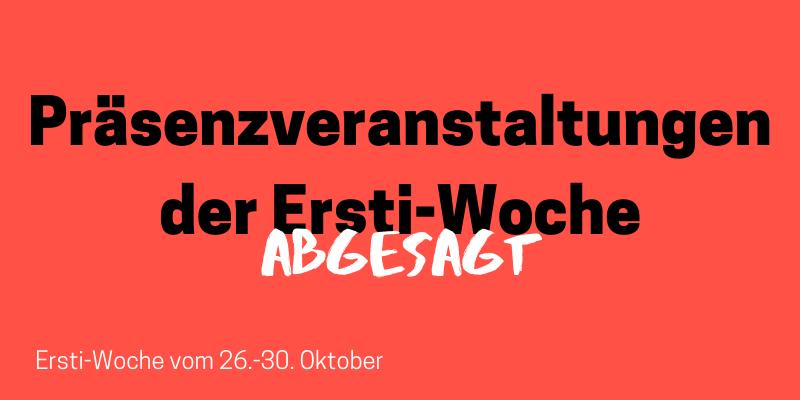 Präsenzveranstaltungen der Ersti-Woche: Abgesagt