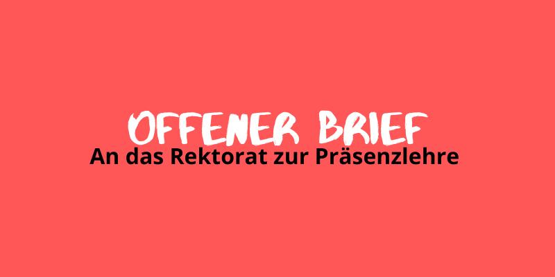 Offener Brief der Studierenden der Albert-Ludwigs-Universität an das Rektorat zur Präsenzlehre
